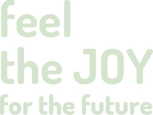 feel the joy for the future